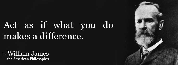 william-james-act-as-if-what-you-do-makes-a-difference