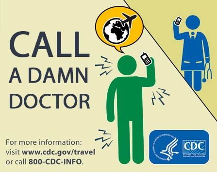 Call a doctor if you have ebola.