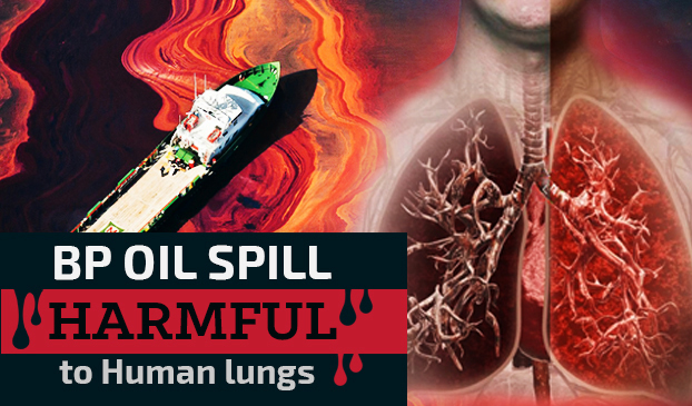 BP oil spill harmful to human lungs