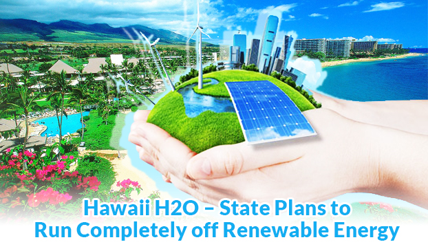 Hawaii plans to go 100% green energy