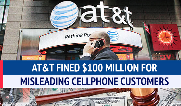 AT&T Fined $100 Million For Misleading Cellphone Customers