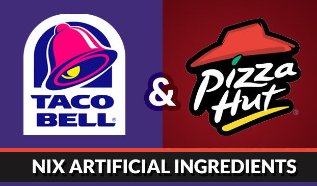 Taco Bell and Pizza Hut decide to ditch artificial ingredients