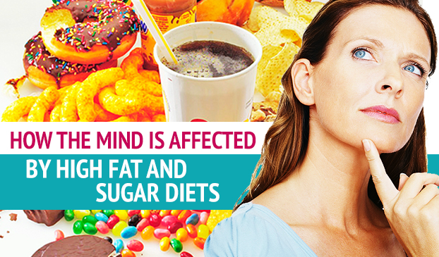 How the Mind is Affected by High Fat and Sugar Diets