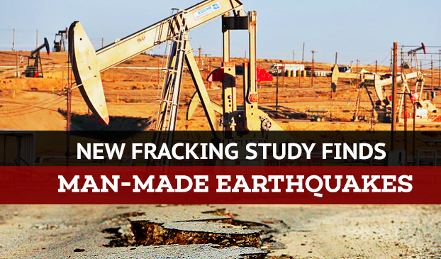 New Study Finds Human Injection of Fracking Fluid Contributes to Earthquakes