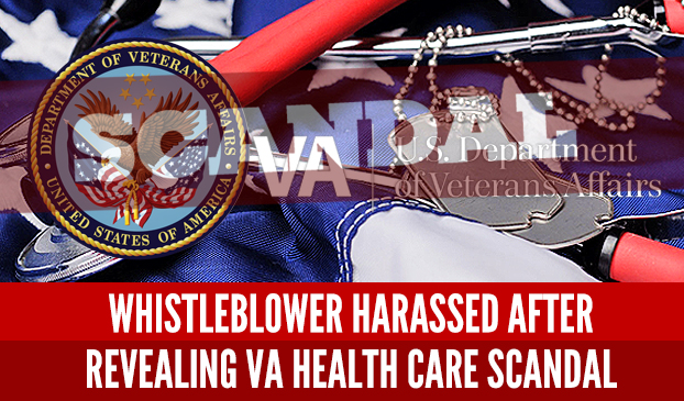 Veteran's Affairs Harassing Whistleblower After Scandal Discovered