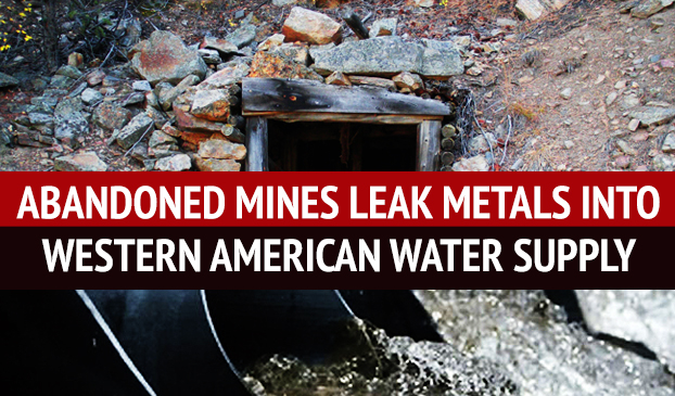 Unmaintained Mining Sites Could Leak Metals Into Western American Water Supply