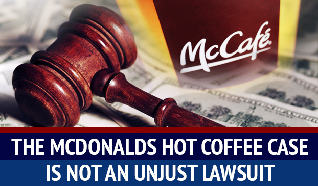Revealing The Facts Of The McDonalds Scalding Hot Coffee Case