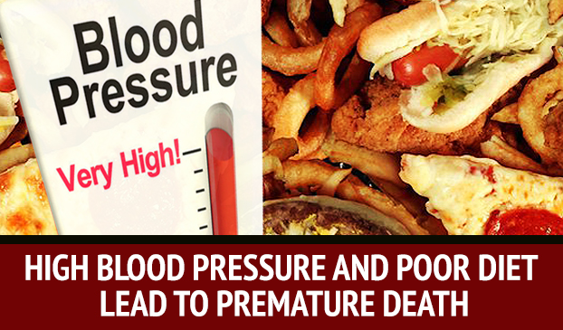 High Blood Pressure And Poor Diet Can Cause Early Deaths