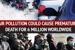 Atmospheric Pollution Causes Earth Deaths Of 6 Million People Globally