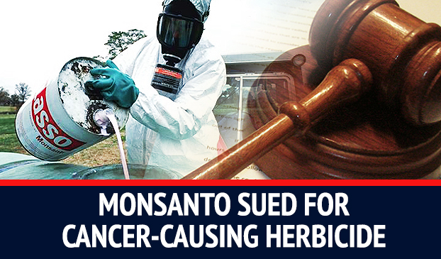 Former Employees Sue Monsanto After Getting Cancer From its Herbicide Chemical Roundup