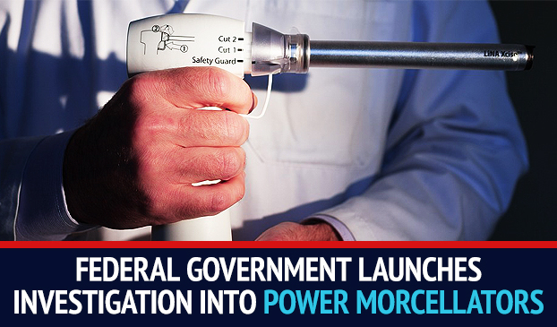 Government Accountability Office Set To Investigate the Food and Drug Administration's Approval of Laparoscopic Power Morcellators