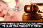 Family Files Lawsuit Against Zofran For Daughter's Cardiac Issues