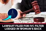 Missouri Woman Sues Bard For IVC Filter Fracture And Migration To Lower Back